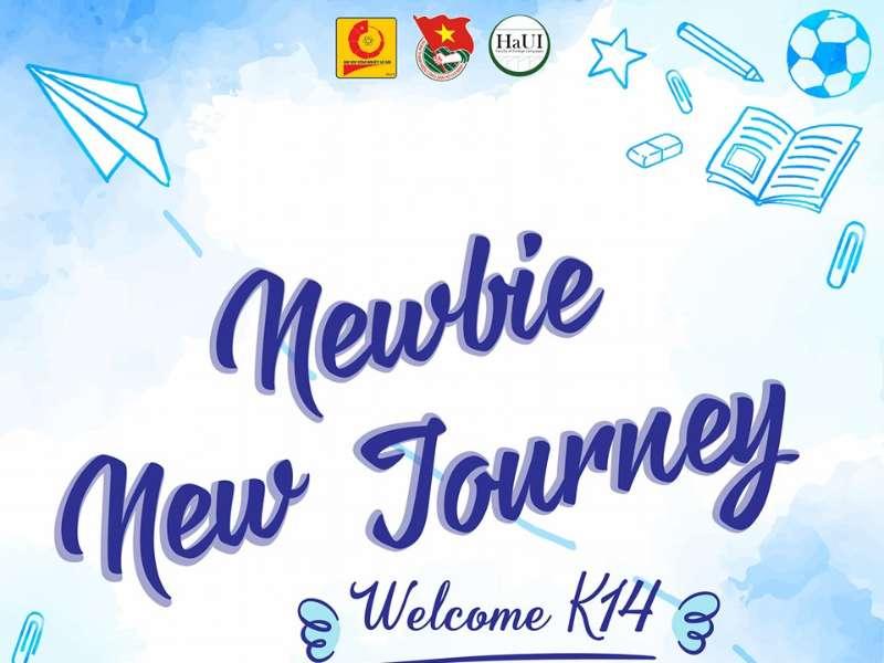 Chào tân sinh viên khóa 14 – Newbie New Journey