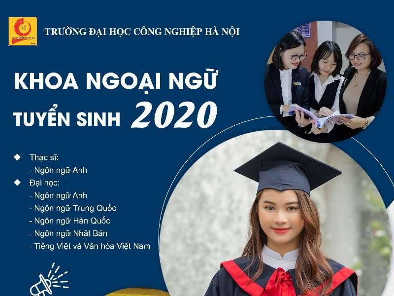 KÊNH TƯ VẤN TUYỂN SINH 2020 KHOA NGOẠI NGỮ - TRƯỜNG ĐẠI HỌC CÔNG NGHIỆP HÀ NỘI